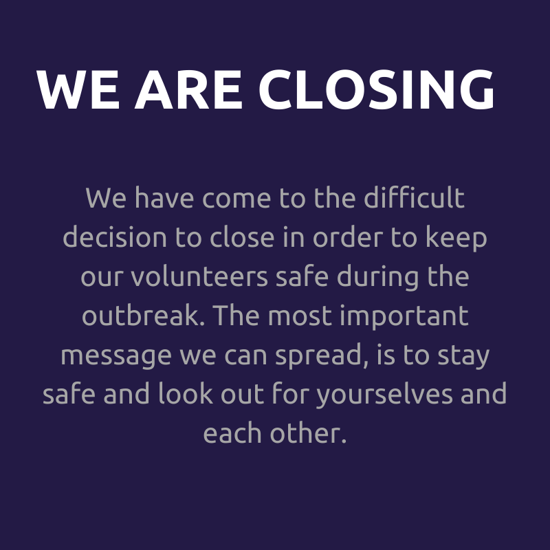 We know this is a confusing, scary and uncertain time, and closing has been a difficult decision. Please have a look through our information database to find organisations which can support you through this time.